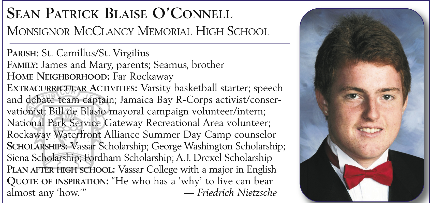 Sean Patrick Blaise O'Connell, Msgr. McClancy Memorial High School