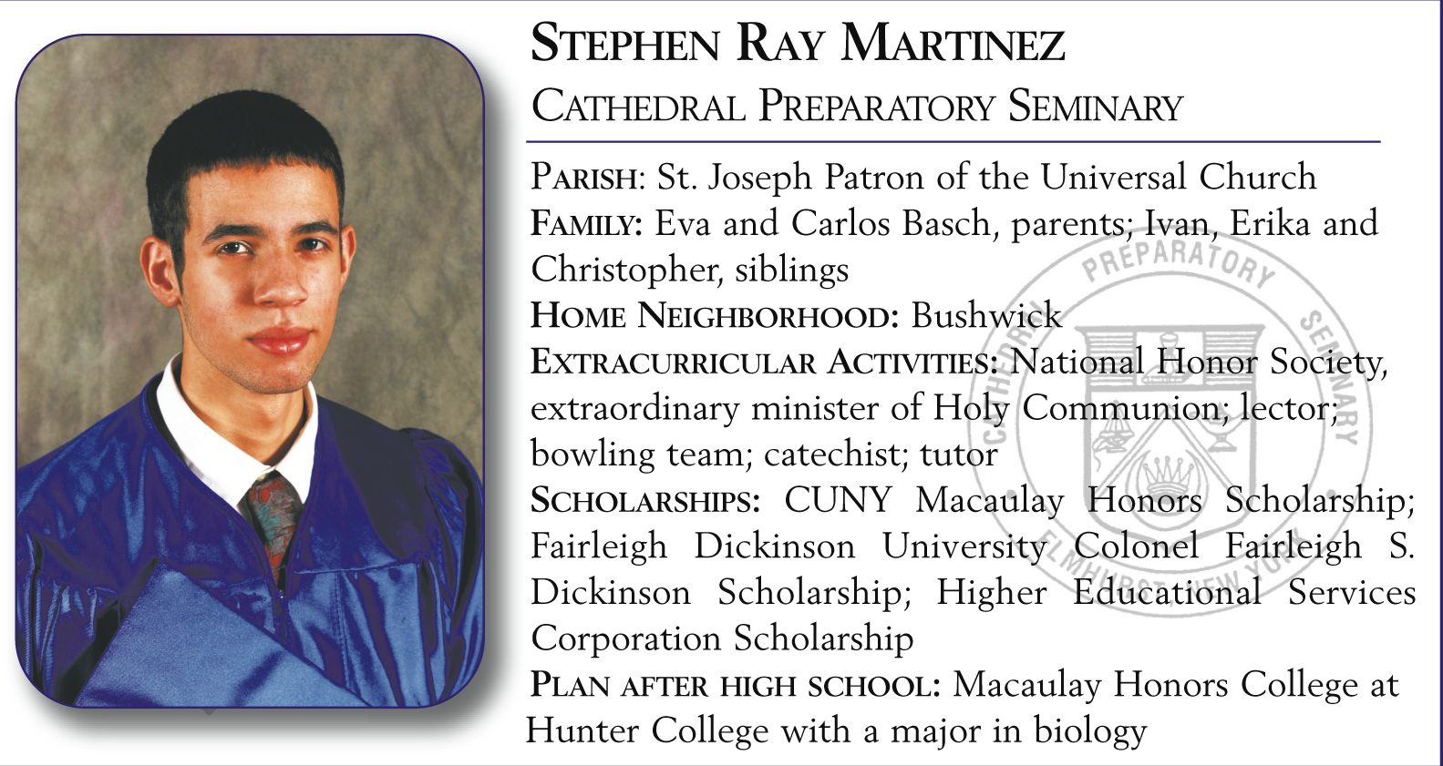 Stephen Ray Martinez, Cathedral Preparatory Seminary