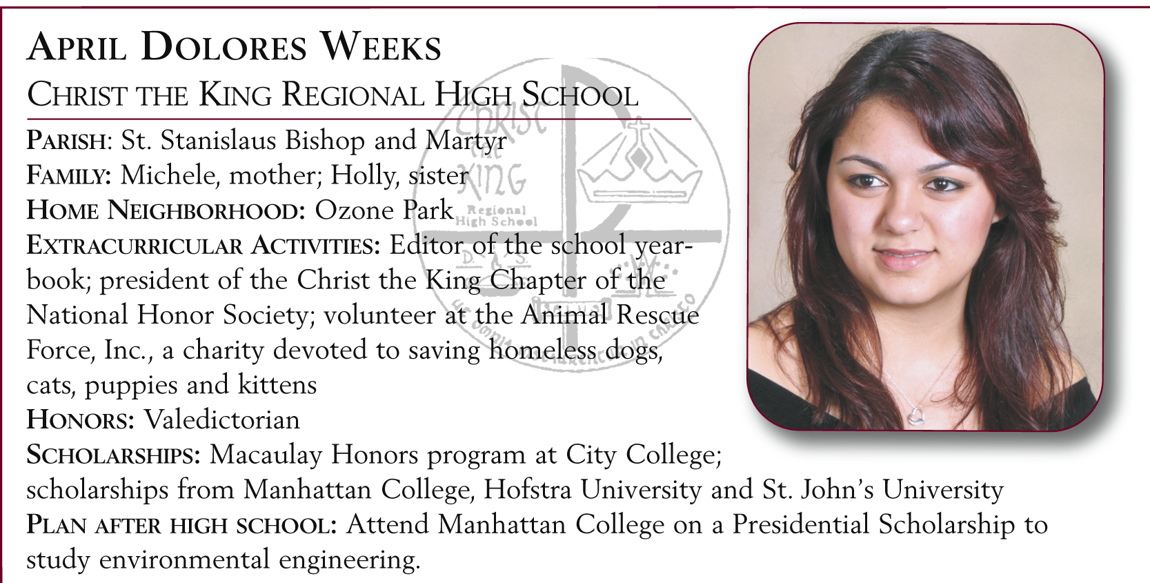 April Dolores Weeks, Christ the King Regional High School