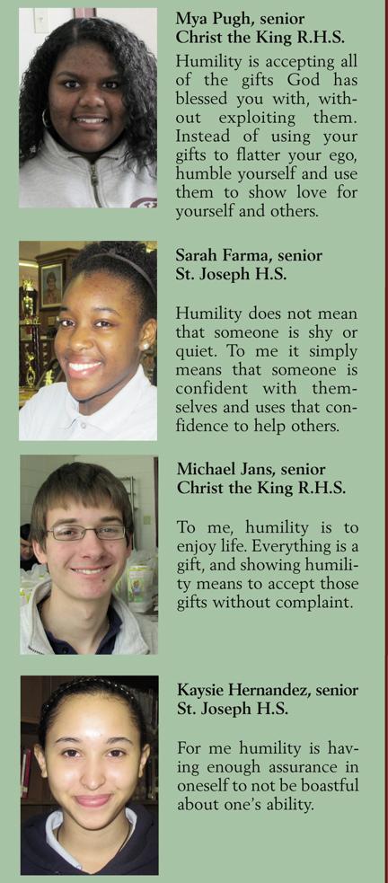 Youth Views: Mya Pugh, senior, Christ the King R.H.S.; Sarah Farma, senior, St. Joseph H.S.; Michael Jans, senior, Christ the King R.H.S.; Kaysie Hernandez, senior, St. Joseph H.S.