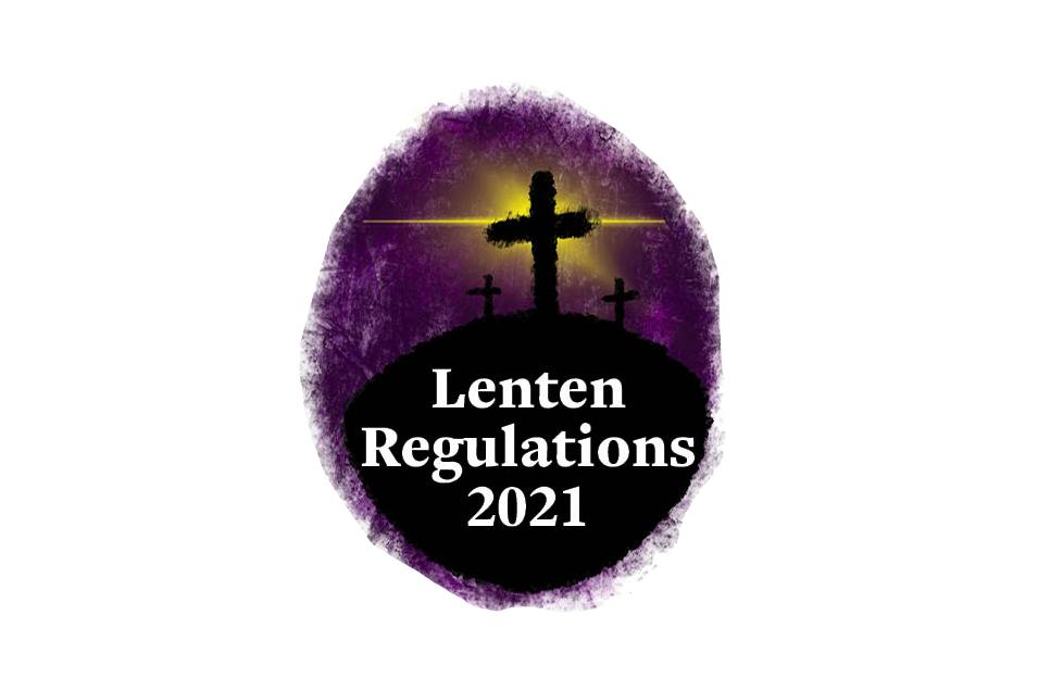 Lenten Regulations 2021 - The Tablet